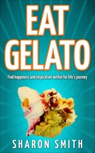 eat-gelato-find-happiness-and-inspiration-within-for-lifes-journey